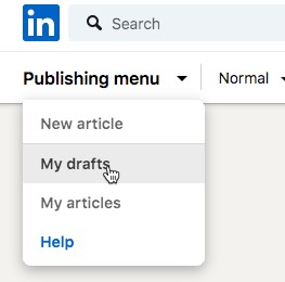 Access your drafts from the menu linkedin-publishing-menu.jpg