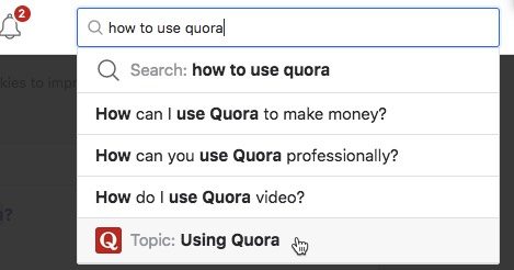 Use Quora's search facility to find questions quora-search.jpg